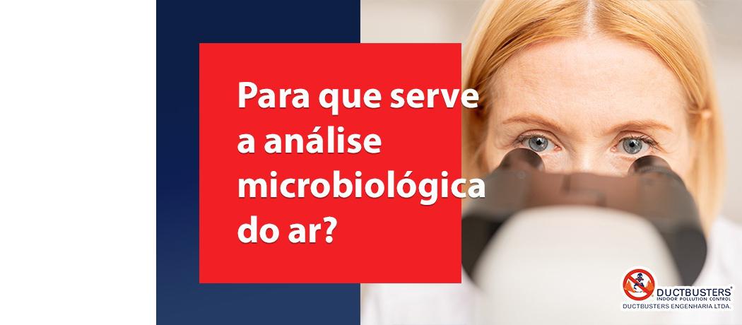 Para que serve a Análise Microbiológica do Ar?